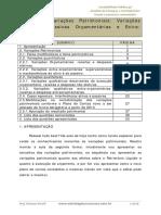 Variações Patrimoniais- Variações Ativas e Passivas Orçamentárias e Extraorçamentárias.