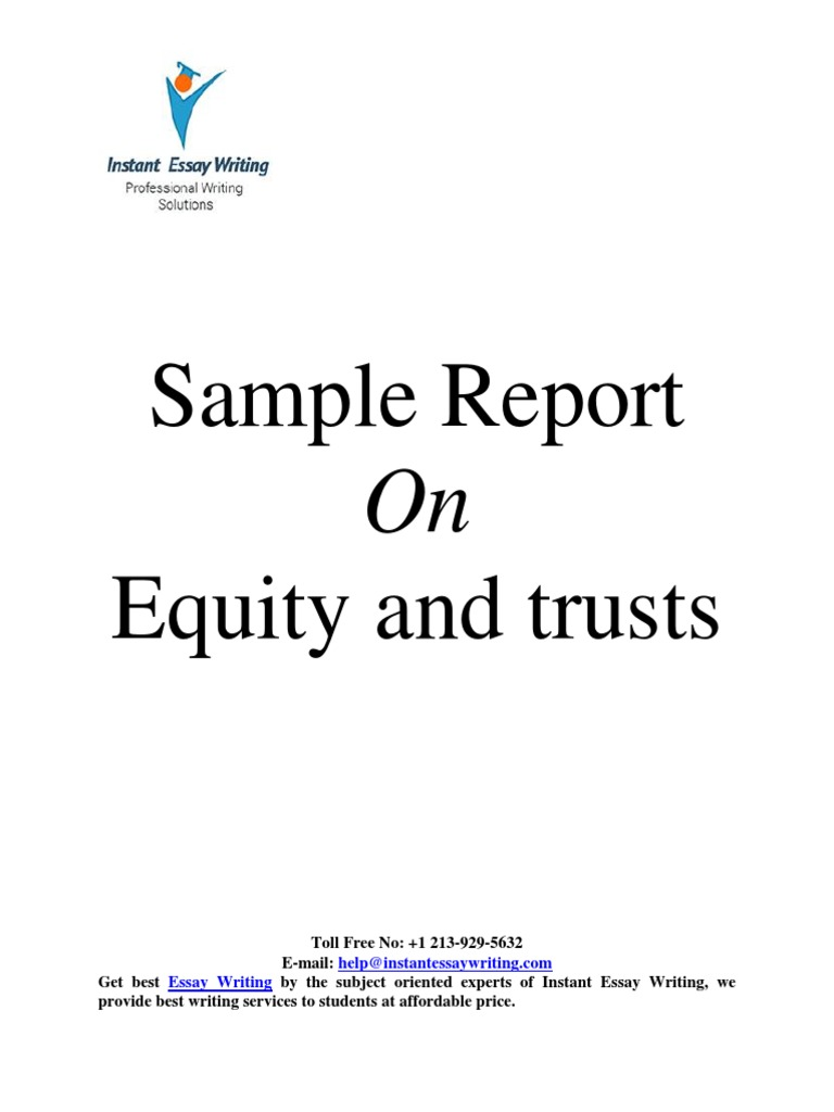 sample report on equity and trusts by instant essay writing sample report on equity and trusts by instant essay writing trust law trustee