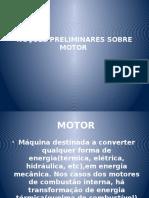 Noções Preliminares Sobre Motor