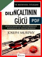 Bilinçaltının Gücü - Joseph Murphy-K