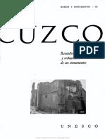 Cuzco. Reconstrucción de La Ciudad y Restauración de Sus Monumentos