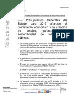 Los Presupuestos Generales del Estado para 2017 afianzan el crecimiento económico y la creación de empleo, garantizando la sostenibilidad de las cuentas públicas.