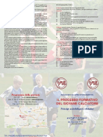 IL PROCESSO FORMATIVO DEL GIOVANE CALCIATORE  Principi metodologici e didattici