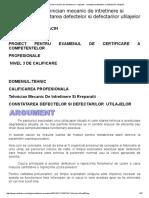 Proiect Atestat Tehnician Mecanic de Intretinere Si Rreparatii - Constatarea Defectelor Si Defectarilor Utilajelor