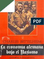 Bettelheim Charles, La Economia Alemana Bajo El Nazismo II (1).pdf