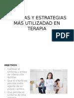 Tecnicas y Estrategias Más Utilizadad en Terapia