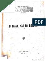 O Brasil Não Foi Colônia Tito Livio Ferreira