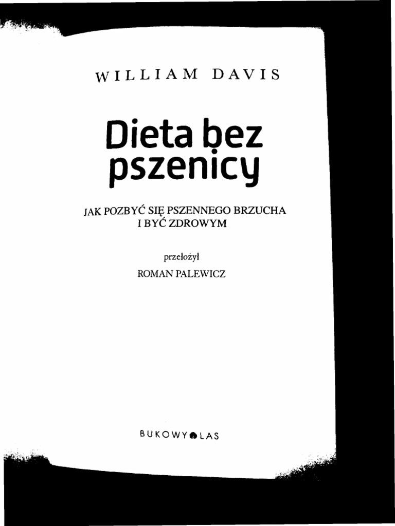 70cf7c6db24658 Dieta Bez Pszenicy Willam Davis