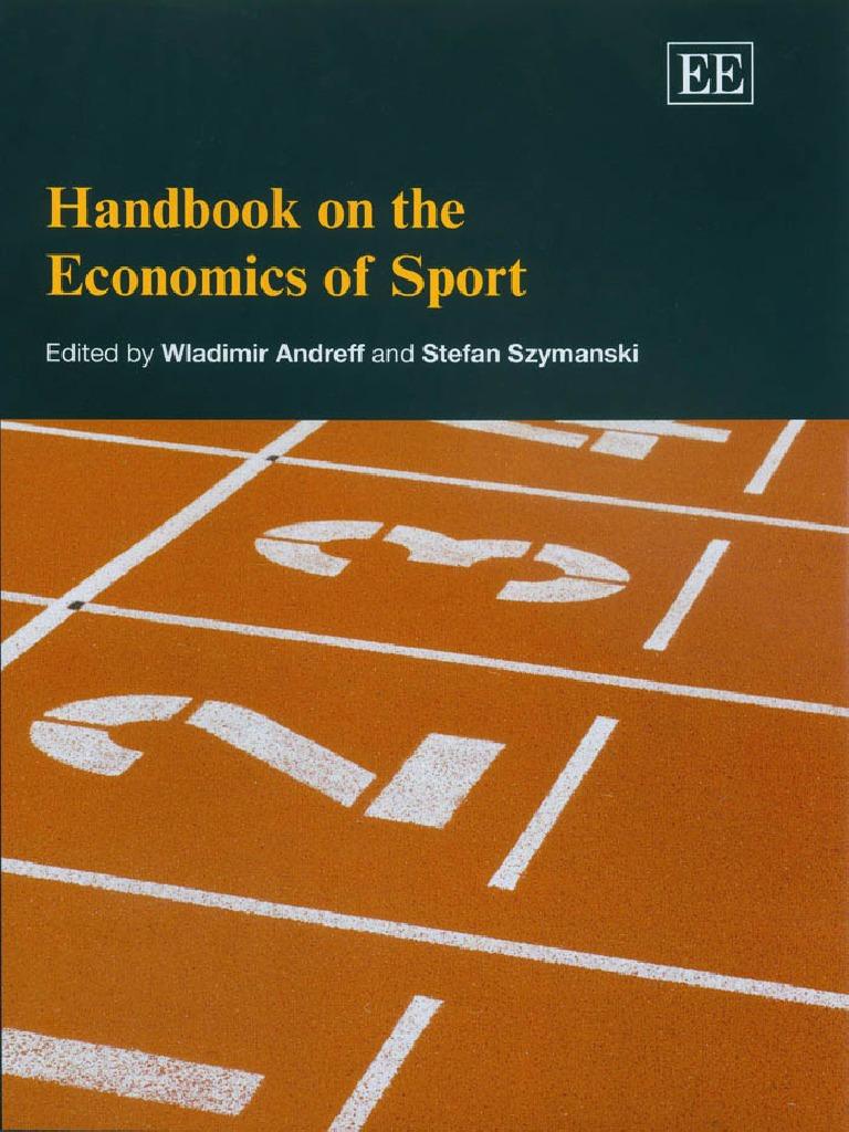 Handbook on the Economics of Sport - Andreff.pdf   Economics   Sociology 6b4120a97f