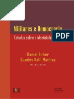 2016-ZIRNER D e MATHIAS S-Militares e democracia-estudos sobre a identidade militar.pdf
