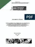 Fortalecimiento del 1er Nivel de Atencion en el marco del Aseguramiento Universal y Descentralizacion (RM520-2010)