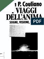 Ioan P. Couliano - I Viaggi dell_Anima - Sogni, Visioni, Estasi.pdf