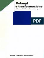 Karl Polanyi - La Grande Trasformazione. Le Origini Economiche e Politiche Della Nostra Epoca