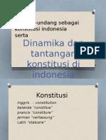 Dinamika Dan Tantangan Konstitusi Di Indonesia