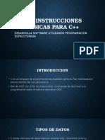 LAS INSTRUCCIONES BÁSICAS PARA C++