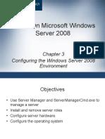 Configuring the Windows Server 2008 Environment