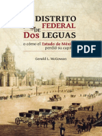 El Distrito Federal de Dos Leguas o Cómo El Estado de México Perdió Su Capital