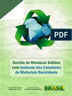 Cartilha - Gestao de Residuos Solidos Com Inclusao Dos Catadores de Materiais Reciclaveis