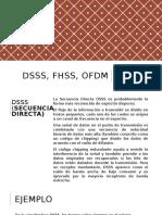 DSSS, FHSS, OFDM