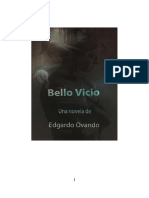 Bello Vicio  (2003) Novela de Edgardo Ovando