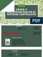 Crisis y Recuperacíon en El Sistema Capitalista