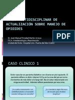 Curso Multidisciplinar de Actualizacion Sobre Manejo de Opioides