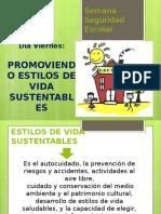Presentación Viernes Promoviendo Estilos de Vida Sustentables