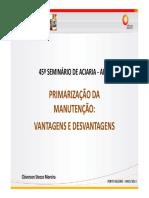 Primarização Da Manuteção - Vantagens e Desvantagens