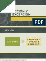 Acción y Excepción