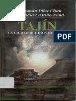 Tajin La Ciudad Del Dios Huracan -Román Piña Chan y Patricia Castillo Peña