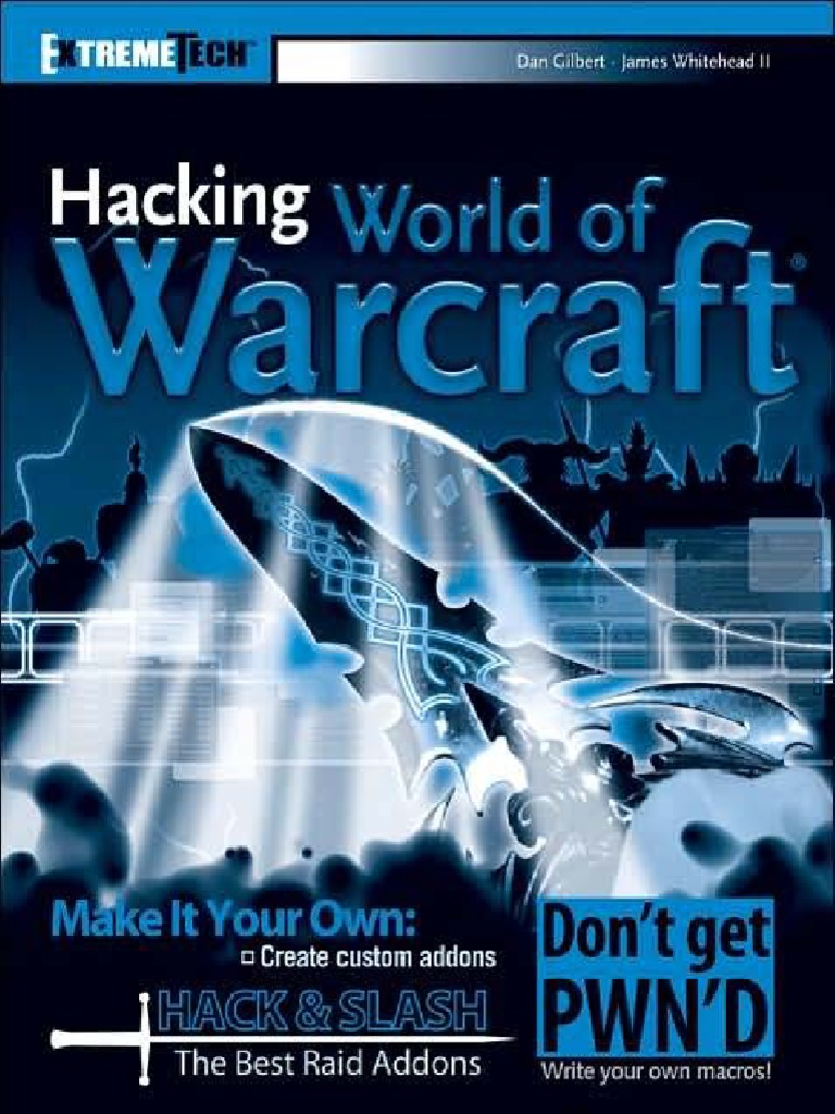 Hacking World of Warcraft pdf | Trademark | Application