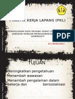 Praktik Kerja Lapang (Pkl)
