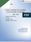 A Recent Report on Global Gourmet Salt Market 2021