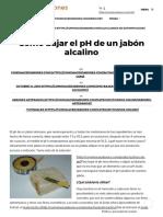 Cómo Bajar El PH de Un Jabón Alcalino _ Cómo Hacer Jabones