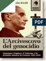 Marco Aurelio Rivelli L Arcivescovo Del genocidio