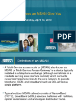 What Does a MSAN to Give You.ppt