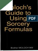 Moloch's Guild to Using Sorcery Formulas
