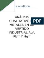 ANÁLISIS CUALITATIVO DE METALES EN UN VERTIDO INDUSTRIAL Ag+, Pb2+ Y Hg2+