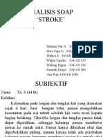 ANALISIS SOAP STROKE.pptx