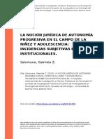 Salomone, Gabriela z. (2013). La Nocion Juridica de Autonomia Progresiva en El Campo de La Ninez y Adolescencia Incidencias Subjetivas e (..)