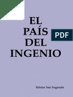 El País Del Ingenio - Hector San Segundo
