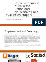 Question 4 - How did you use media techniques in the construction and research, planning and evaluation stages?