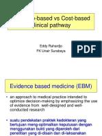 Evidence-based e vs Cost-based