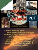 LAS SEÑALES DE LOS TIEMPOS #1