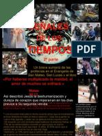LAS SEÑALES DE LOS TIEMPOS #2