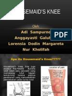 Housemaid's Knee Edit