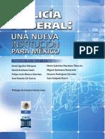 Policia Federal, Una Nueva Institucion Para Mexico.