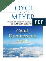 Joyce Meyer - Cand, Dumnezeule, Cand
