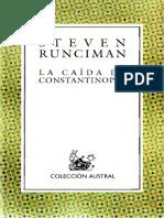 Steven Runciman - La caída de Constantinopla.pdf