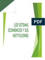 Los Sistemas Económicos y Sus Instituciones